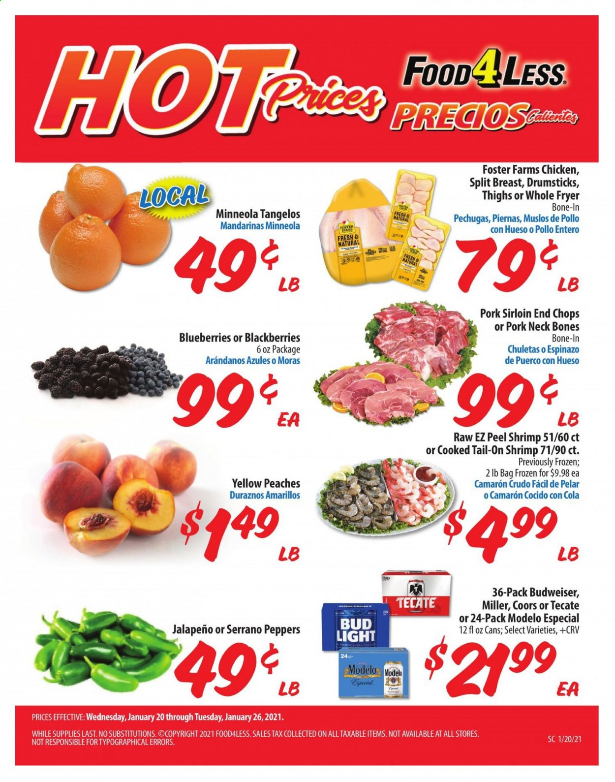 Food 4 Less Flyer - 01.20.2021 - 01.26.2021 - Sales products - Budweiser, Bud Light, Coors, peppers, blackberries, blueberries, tangelos, shrimps, jalapeño, chicken, pork meat, Frozen. Page 1.