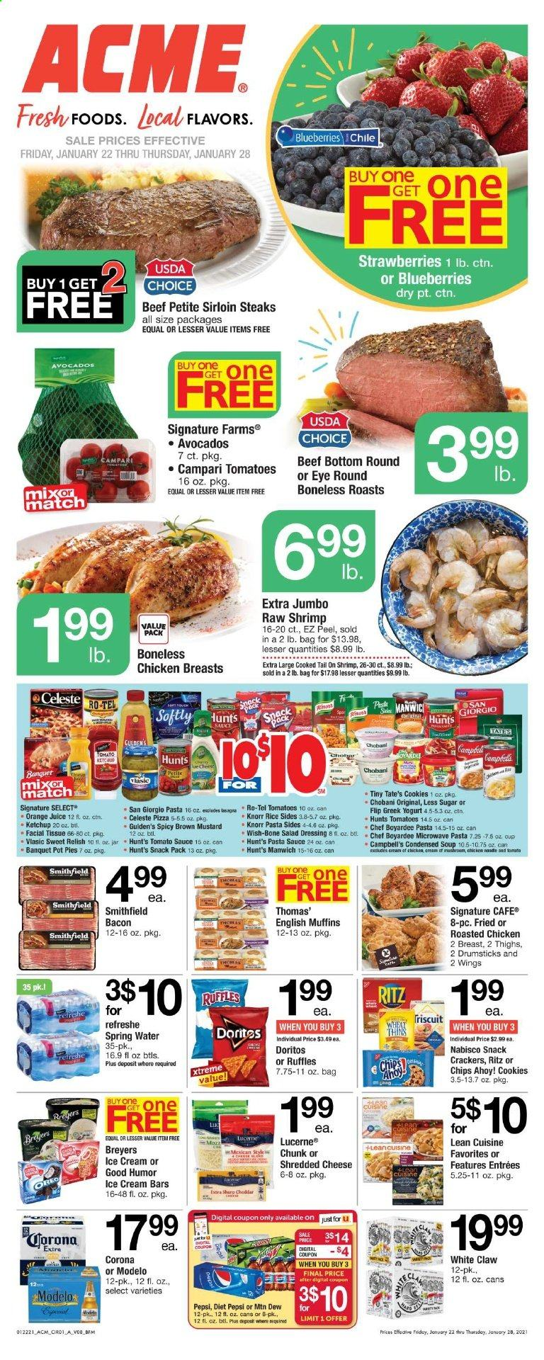 ACME Flyer - 01.22.2021 - 01.28.2021 - Sales products - Corona, tomatoes, avocado, blueberries, strawberries, orange, pot pies, muffin, shrimps, english muffins, pizza, condensed soup, soup, Knorr, salad, shredded cheese, cheese, greek yoghurt, sauce, ice cream, ice cream bars, cookies, cracker, crackers, Doritos, chips, snack, rice, pasta, mustard, tomato sauce, ketchup, pasta sauce, dressing, salad dressing, Pepsi, orange juice, juice, diet pepsi, spring water, water, chicken, chicken breast, beef meat, pot, cup, jar, muffins. Page 1.