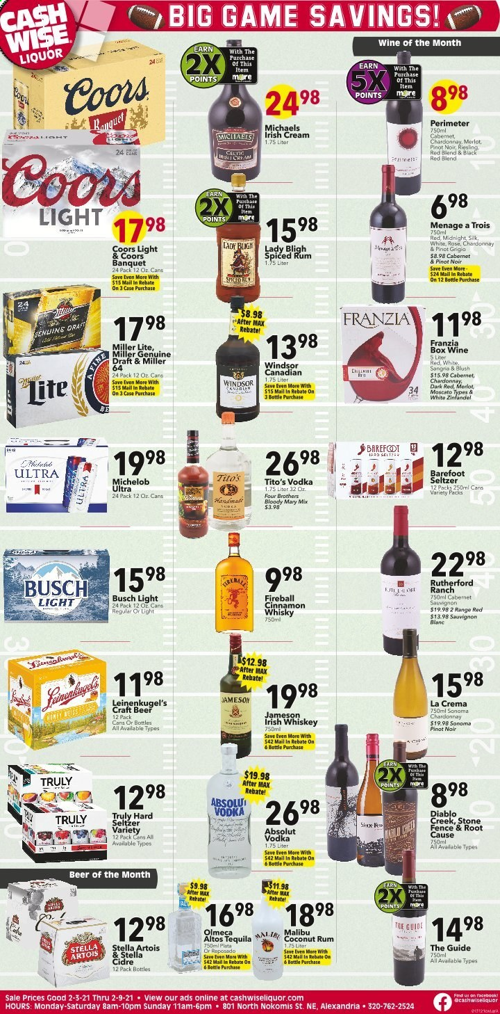 Cash Wise Liquor Only Flyer - 02.03.2021 - 02.09.2021 - Sales products - Stella Artois, Coors, Michelob, coconut, Four Brothers, Silk, Moscato, seltzer, Cabernet Sauvignon, Chardonnay, wine, merlot, Pinot Noir, Pinot Grigio, Sauvignon Blanc, Perimeter, rum, vodka, whiskey, irish cream, Jameson, liquor, Absolut, Malibu, Olmeca, hard seltzer, TRULY, cinnamon whisky, whisky, beer, Busch, Miller. Page 1.