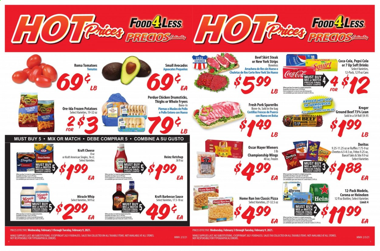 Food 4 Less Flyer - 02.03.2021 - 02.09.2021 - Sales products - burger buns, buns, hot dog, pizza, sauce, Perdue, Kraft®, Oscar Mayer, cheese, Kraft Singles, Miracle Whip, strips, Ore-Ida, Doritos, Cheetos, Ruffles, Heinz, Fritos, barbecue sauce, ketchup, Coca-Cola, Pepsi, soft drink, 7UP, beer, Corona, Heineken, Modelo, chicken, chicken drumsticks, chicken meat, beef meat, ground beef, steak, pork spare ribs, Sharp. Page 1.