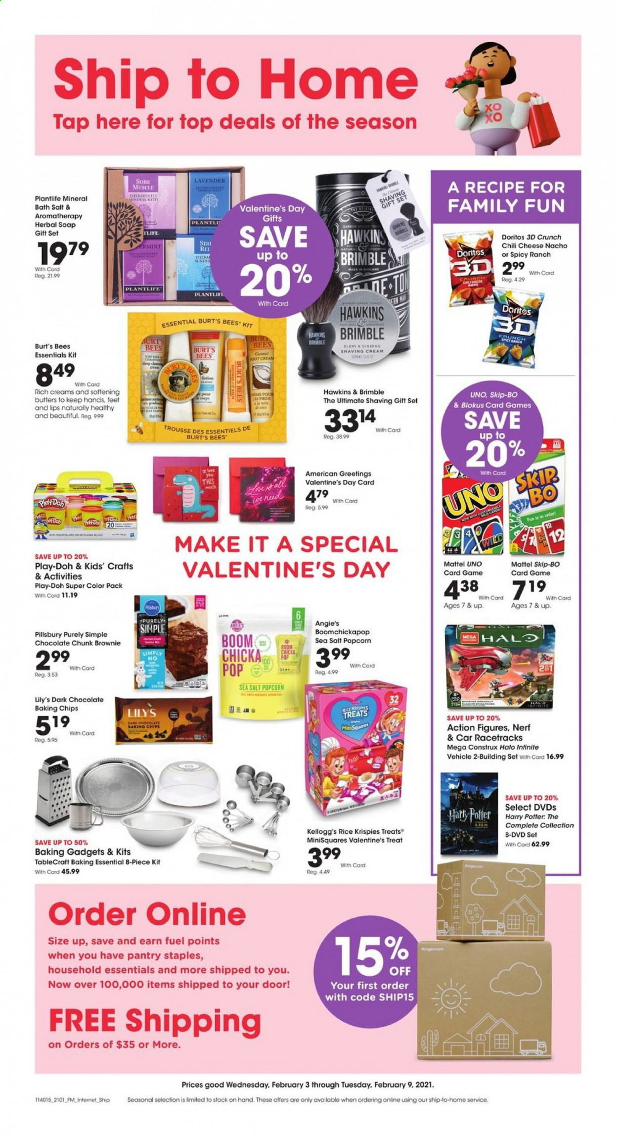 Kroger Flyer - 02.03.2021 - 02.09.2021 - Sales products - brownies, Pillsbury, Treats, cheese, chocolate, Kellogg's, dark chocolate, Doritos, popcorn, sea salt, baking chips, Rice Krispies, UNO, Voom, bath salt, soap, body lotion, gift set, Harry Potter, dvd, Nerf, Mattel, Play-doh, vehicle, ginseng, essentials. Page 1.