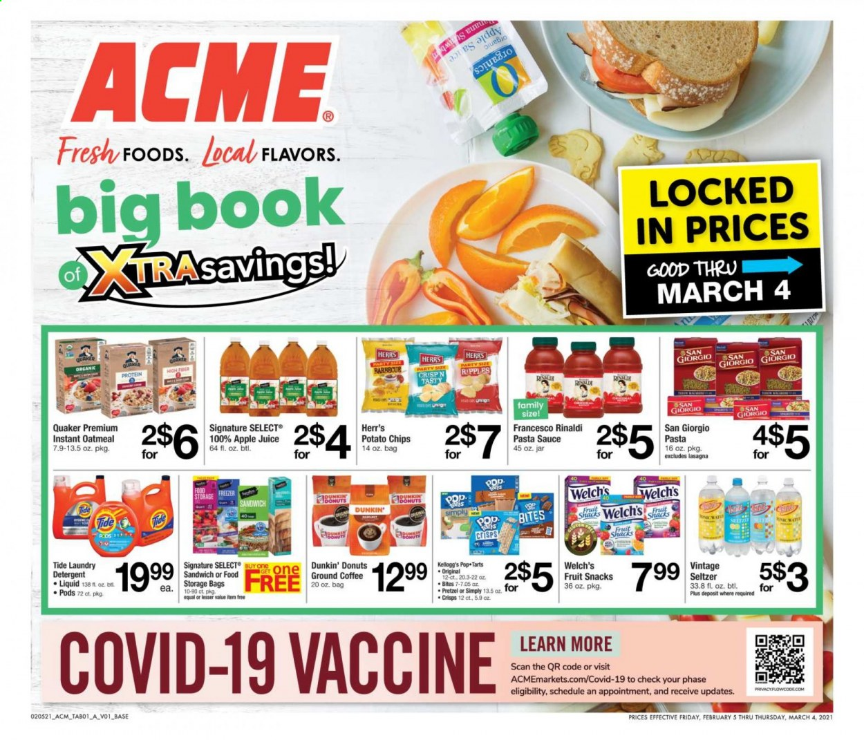 ACME Flyer - 02.05.2021 - 03.04.2021 - Sales products - pretzels, donut, Dunkin' Donuts, sandwich, sauce, Quaker, Welch's, Kellogg's, Pop-Tarts, fruit snacks, potato chips, chips, oatmeal, pasta sauce, apple juice, juice, seltzer water, coffee, ground coffee, detergent, Tide, laundry detergent, Nana, storage bag, bag. Page 1.