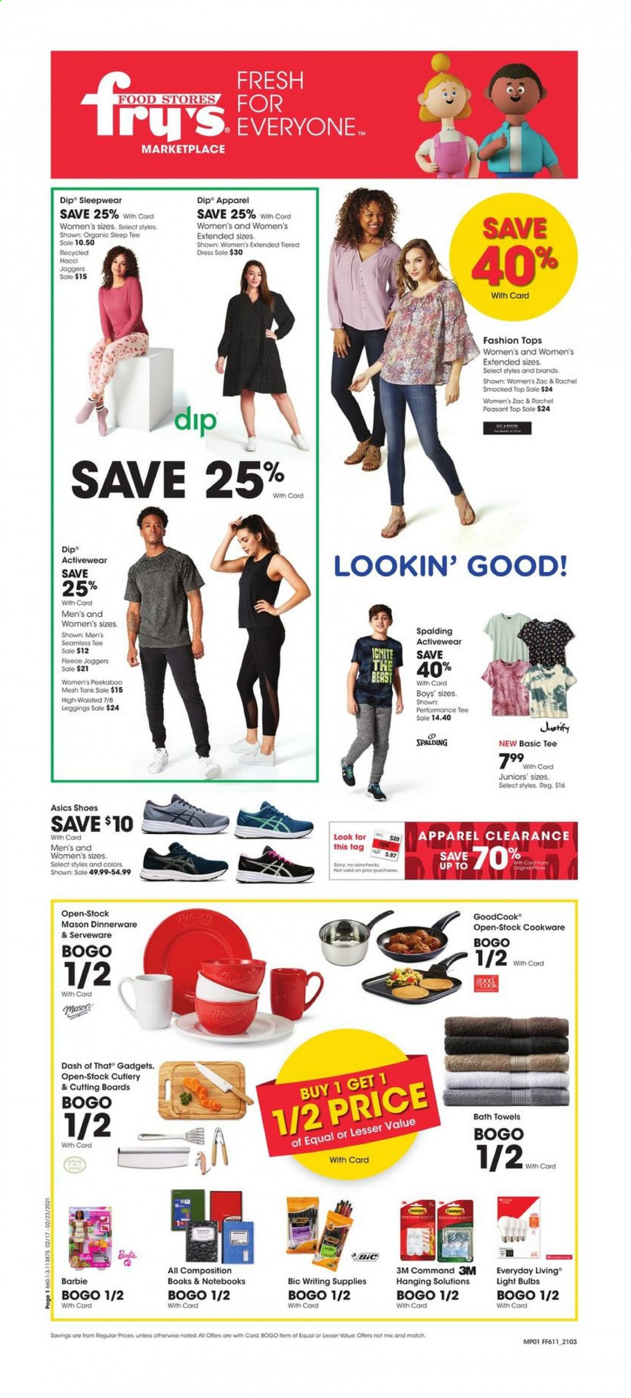 Fry's Flyer - 02.17.2021 - 02.23.2021 - Sales products - dip, BIC, Barbie, cookware set, dinnerware set, serveware, notebook, writing supplies, bulb, light bulb, book, bath towel, towel, tank, Basic, Asics, sleepwear. Page 1.