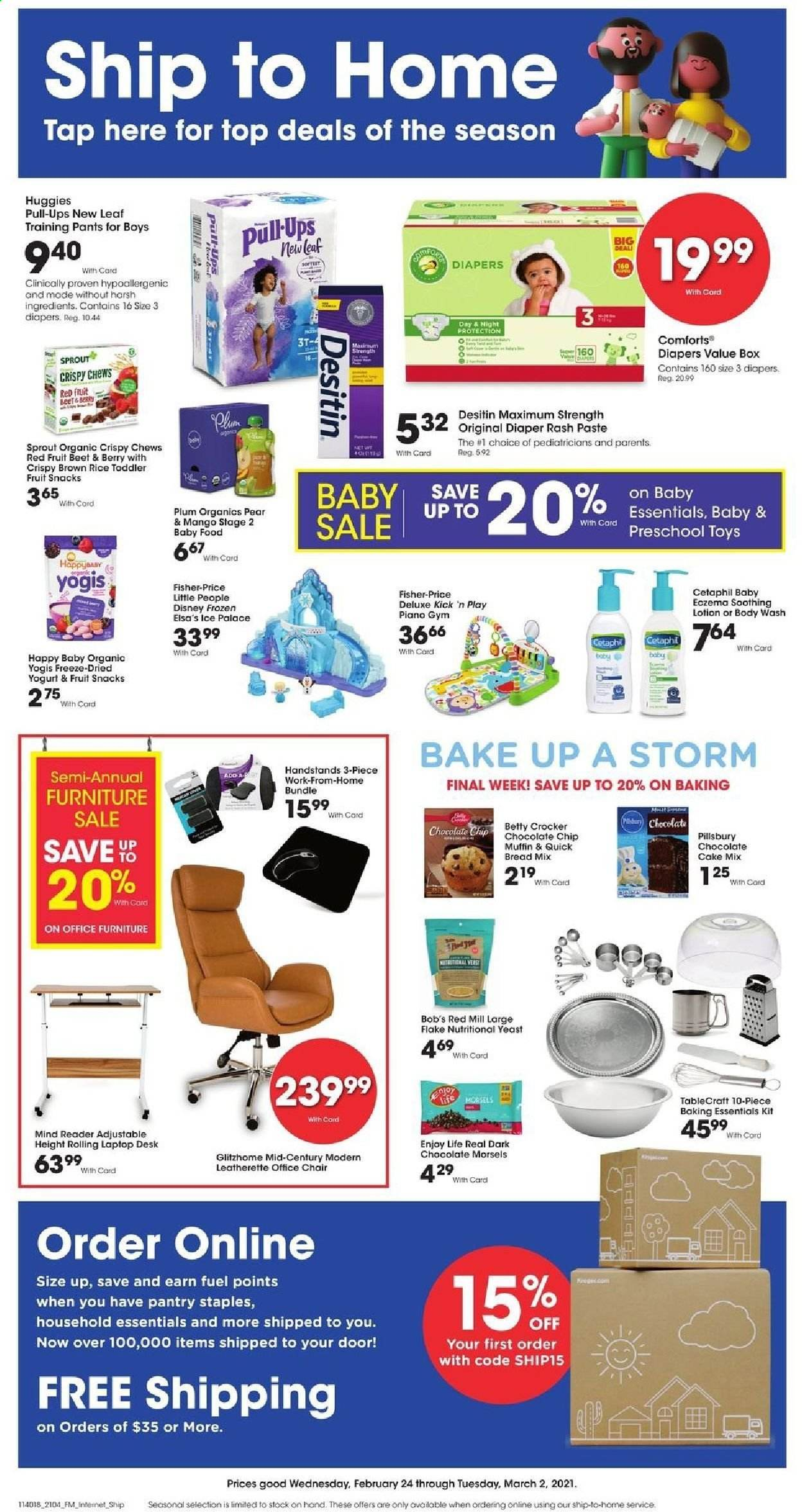Fred Meyer Flyer - 02.24.2021 - 03.02.2021 - Sales products - bread, cake mix, muffin, Pillsbury, yoghurt, dark chocolate, fruit snacks, chocolate chip, crispy chews, brown rice, Huggies, diapers, baby pants, Disney, body wash, body lotion, baking accessories, toys, Fisher-Price, Desitin, essentials. Page 1.