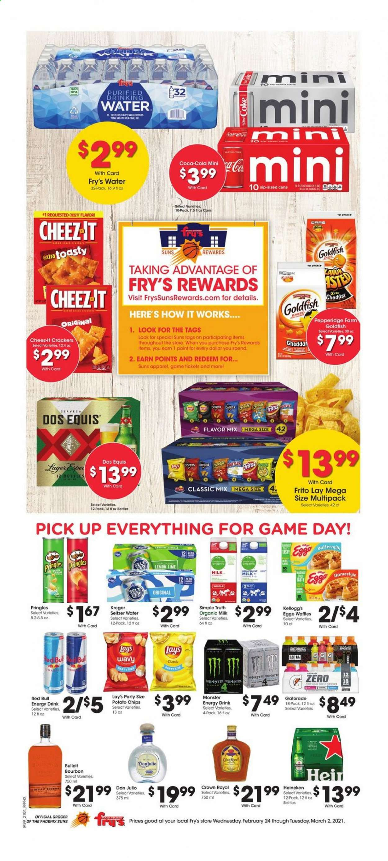 Fry's Flyer - 02.24.2021 - 03.02.2021 - Sales products - waffles, cheddar, organic milk, crackers, Kellogg's, potato chips, Pringles, chips, Lay's, Goldfish, Cheez-It, sugar, Fritos, Coca-Cola, energy drink, Monster, Red Bull, Gatorade, seltzer, bourbon, beer, Cerveza, Dos Equis, Heineken, Lager, water. Page 1.