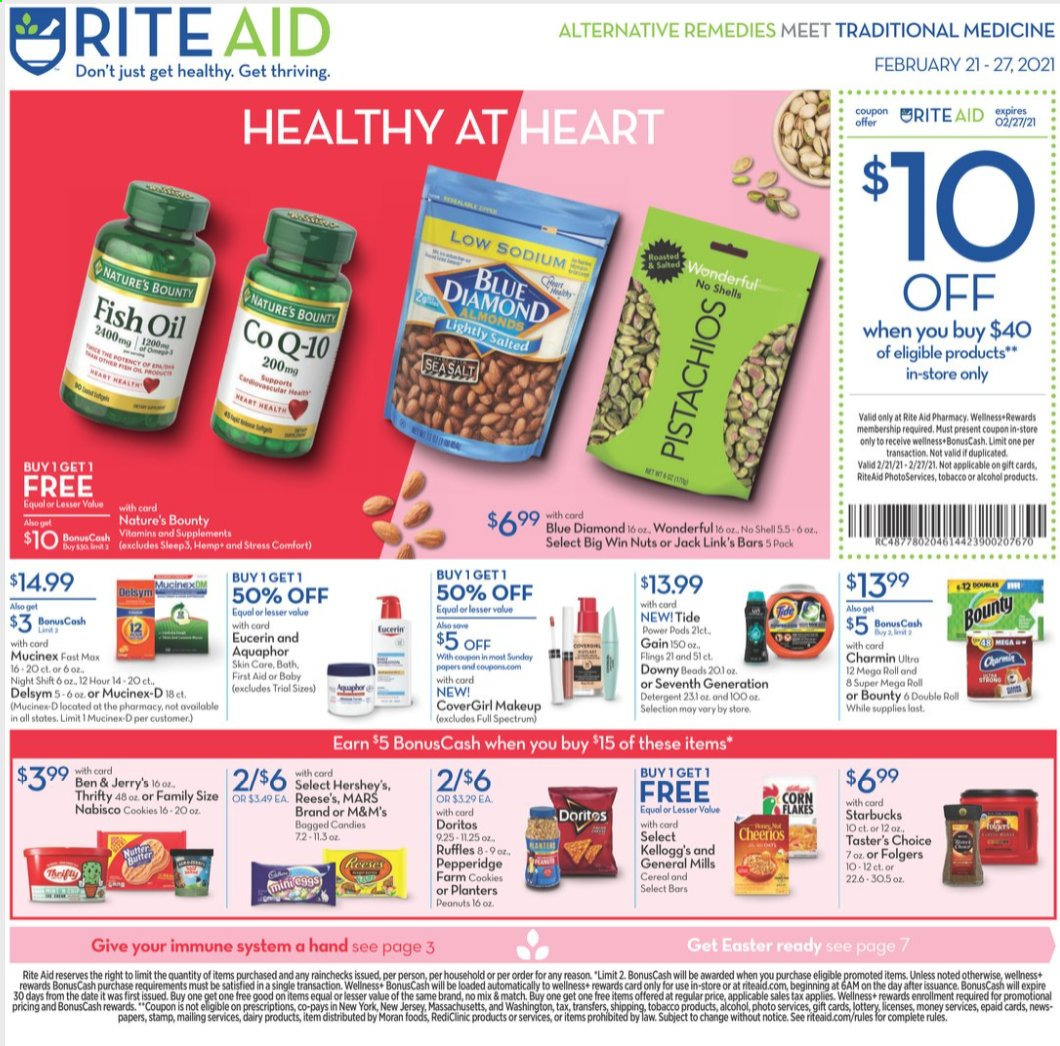 RITE AID Flyer - 02.21.2021 - 02.27.2021 - Sales products - Reese's, Hershey's, Ben & Jerry's, cookies, candy, Bounty, Mars, M&M's, Kellogg's, Doritos, Ruffles, Jack Link's, corn, cereals, Cheerios, fish oil, almonds, peanuts, nuts, pistachios, Planters, Blue Diamond, Starbucks, Folgers, alcohol, Aquaphor, Charmin, detergent, Gain, Downy, Tide, Comfort, Brite, makeup, Delsym, Eucerin, Mucinex, Nature's Bounty, Spectrum. Page 1.