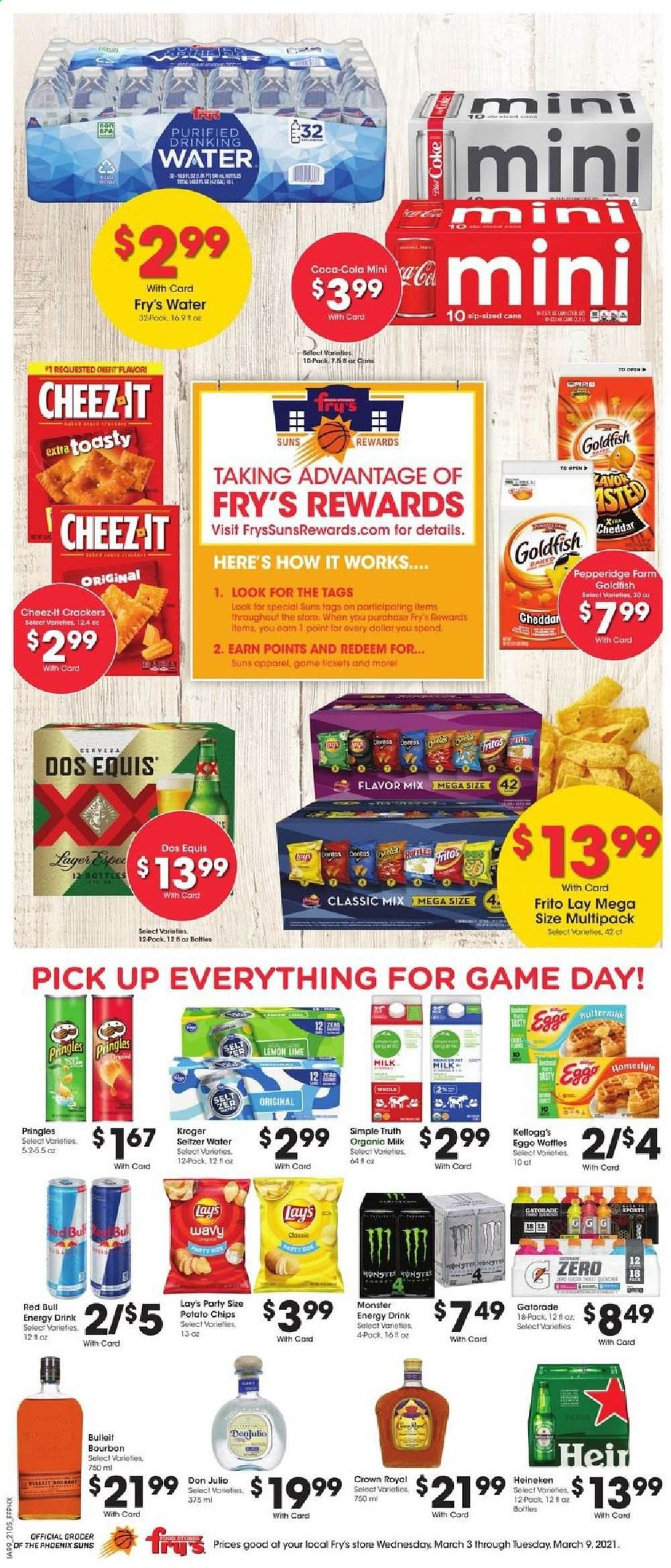 Fry's Flyer - 03.03.2021 - 03.09.2021 - Sales products - waffles, cheddar, organic milk, crackers, Kellogg's, potato chips, Pringles, chips, Lay's, Goldfish, Cheez-It, Fritos, Coca-Cola, energy drink, Monster, Red Bull, Monster Energy, Gatorade, seltzer, bourbon, beer, Dos Equis, Heineken, water. Page 1.
