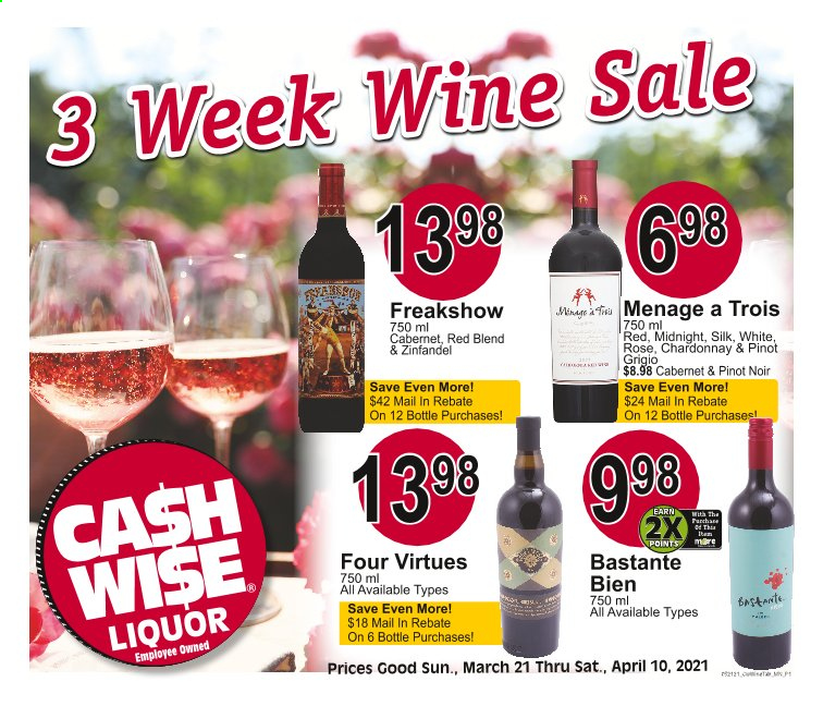 Cash Wise Liquor Only Flyer - 03.21.2021 - 04.10.2021 - Sales products - Silk, Cabernet Sauvignon, Chardonnay, wine, Pinot Noir, Pinot Grigio, liquor. Page 1.