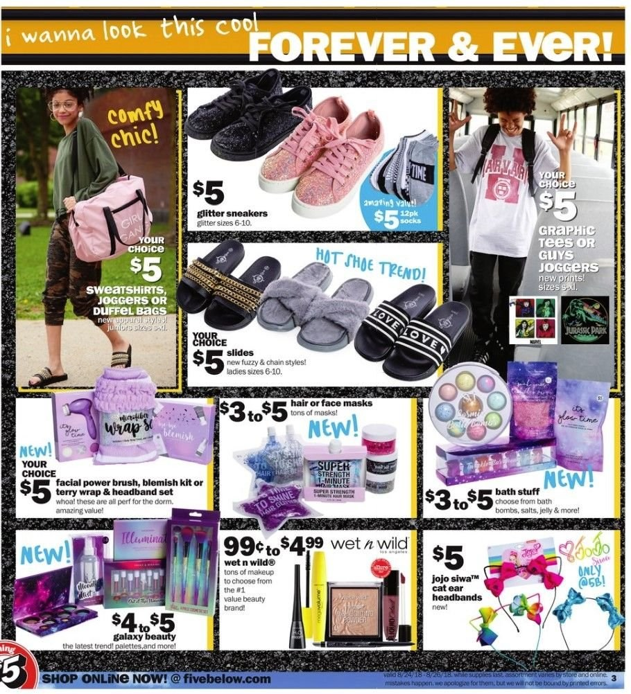 Five Below Flyer - 08.24.2018 - 08.26.2018 - Sales products - bag, bath, brush, forever, galaxy, glitter, graphic tee, makeup, slides, sneakers, sweatshirt, tee, wrap. Page 3.