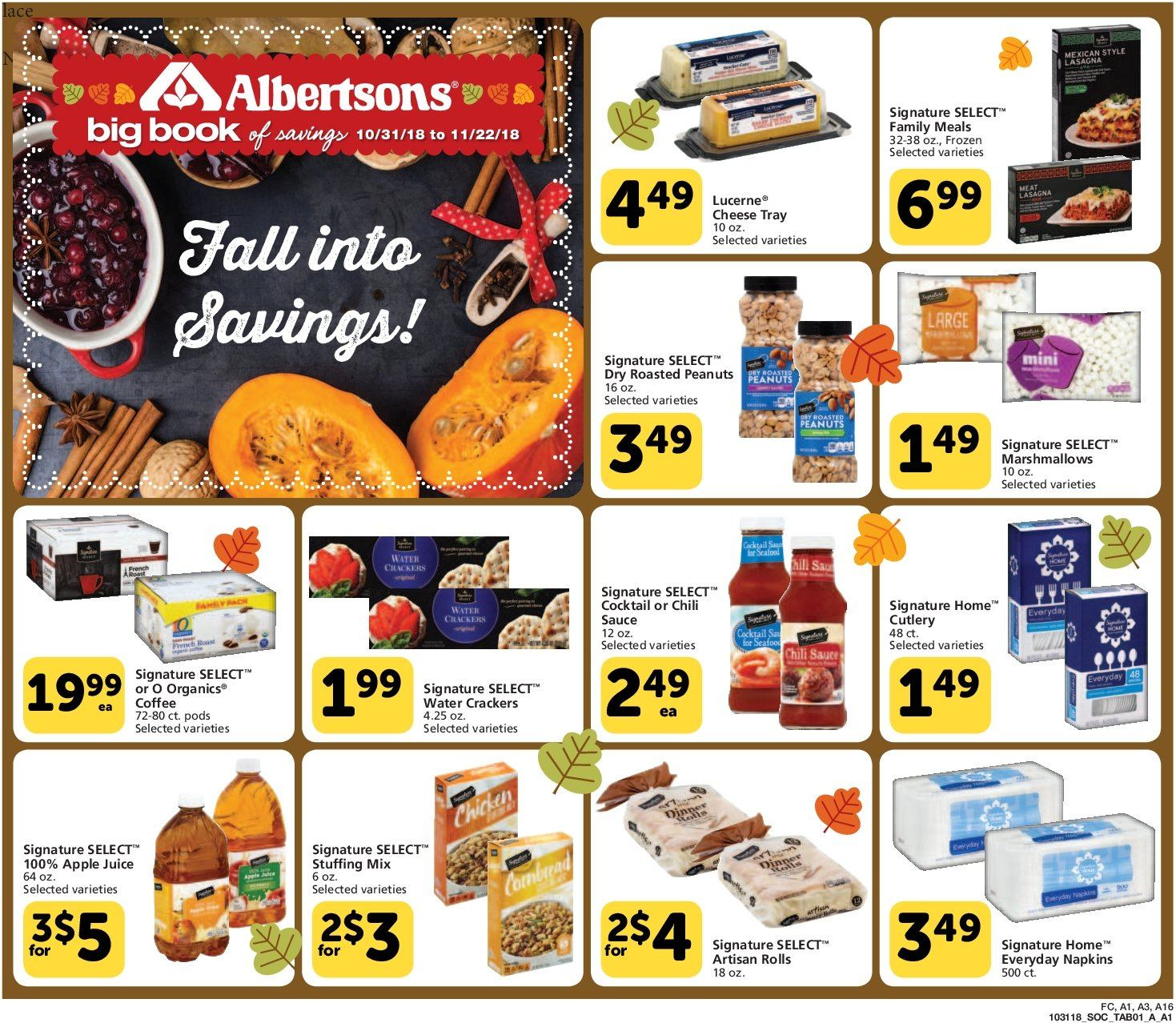 Albertsons Flyer - 10.31.2018 - 11.22.2018 - Sales products - apple juice, crackers, dry roasted peanuts, frozen, marshmallows, roasted peanuts, stuffing mix, tray, peanuts, chili sauce. Page 1.