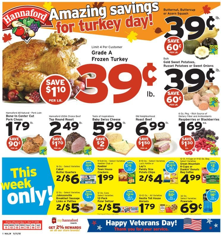 Hannaford Flyer - 11.11.2018 - 11.17.2018 - Sales products - butternut squash, russet potatoes, squash, sweet potatoes, potatoes, onion, blackberries, raspberries, donut, sausage, swiss cheese, cheese, butter, Nestlé, crackers, potato chips, chips, Lay's, Beet, Powerade, seltzer, coffee, frozen turkey, turkey, beef meat, pork chops, pork loin, pork meat. Page 1.