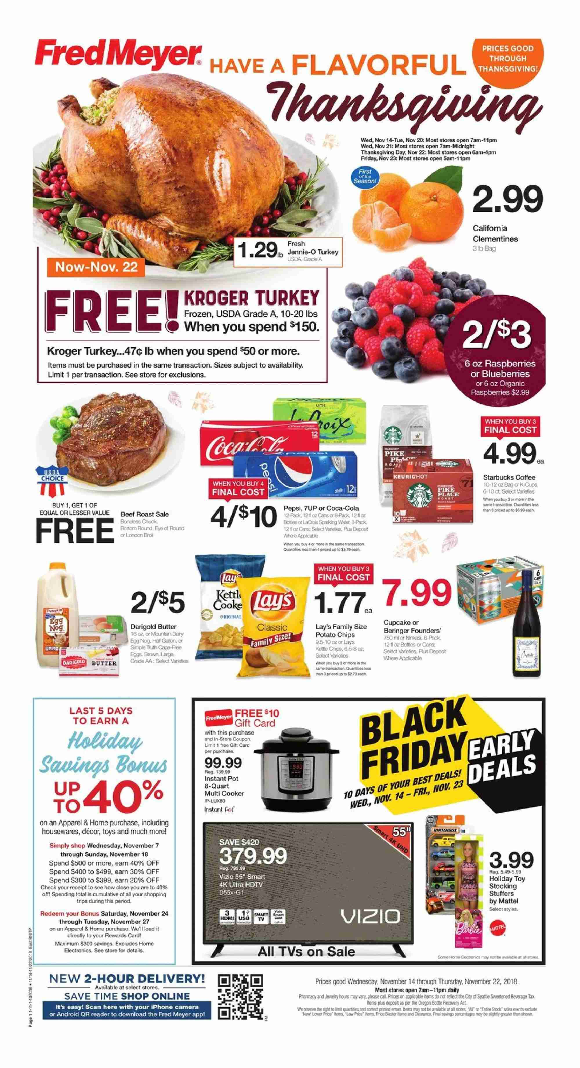Fred Meyer Flyer - 11.14.2018 - 11.22.2018 - Sales products - clementines, Vizio, pike, eggs, chips, water, coffee, turkey, beef meat, beef roast, eye of round, pot, Frozen, iPhone, camera, HDTV, Mattel, toys, Starbucks. Page 1.