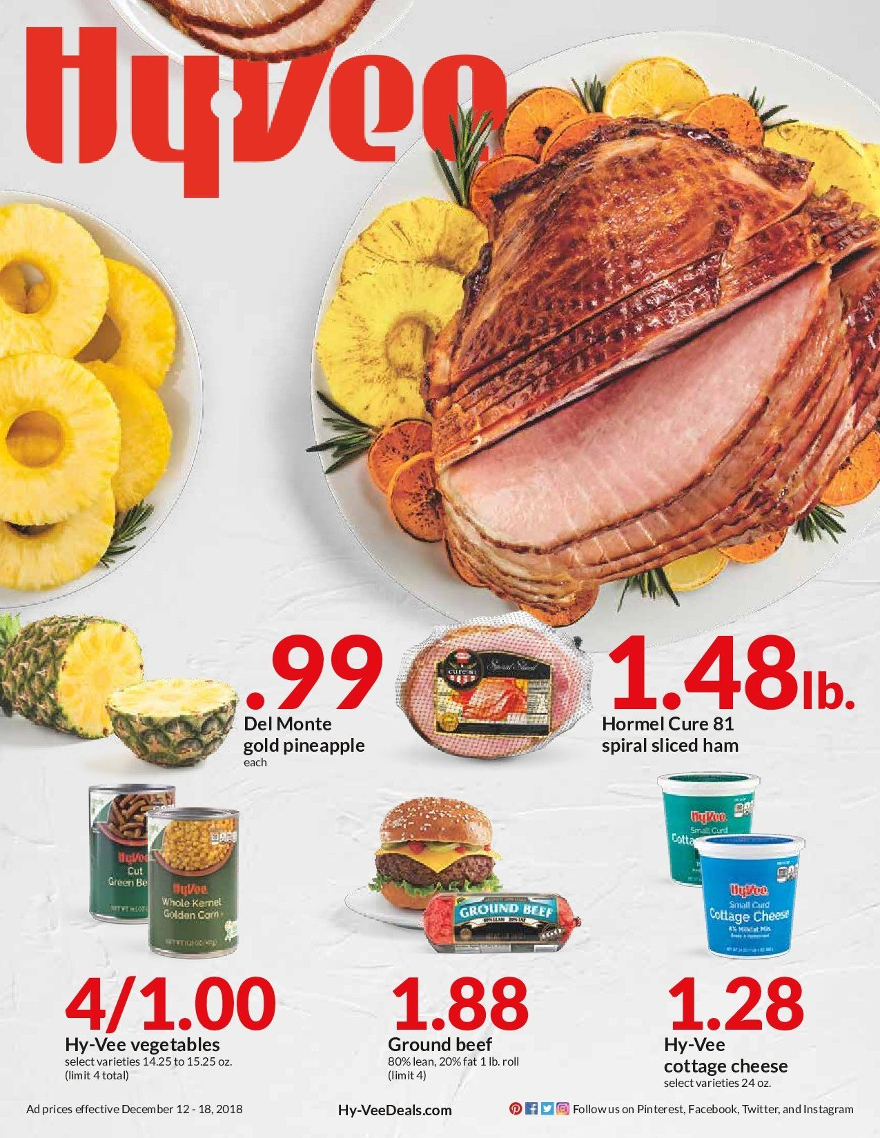 HyVee Flyer - 12.12.2018 - 12.18.2018 - Sales products - beef meat, cottage cheese, del monte, ground beef, ham, pineapple, cheese, vegetable. Page 1.