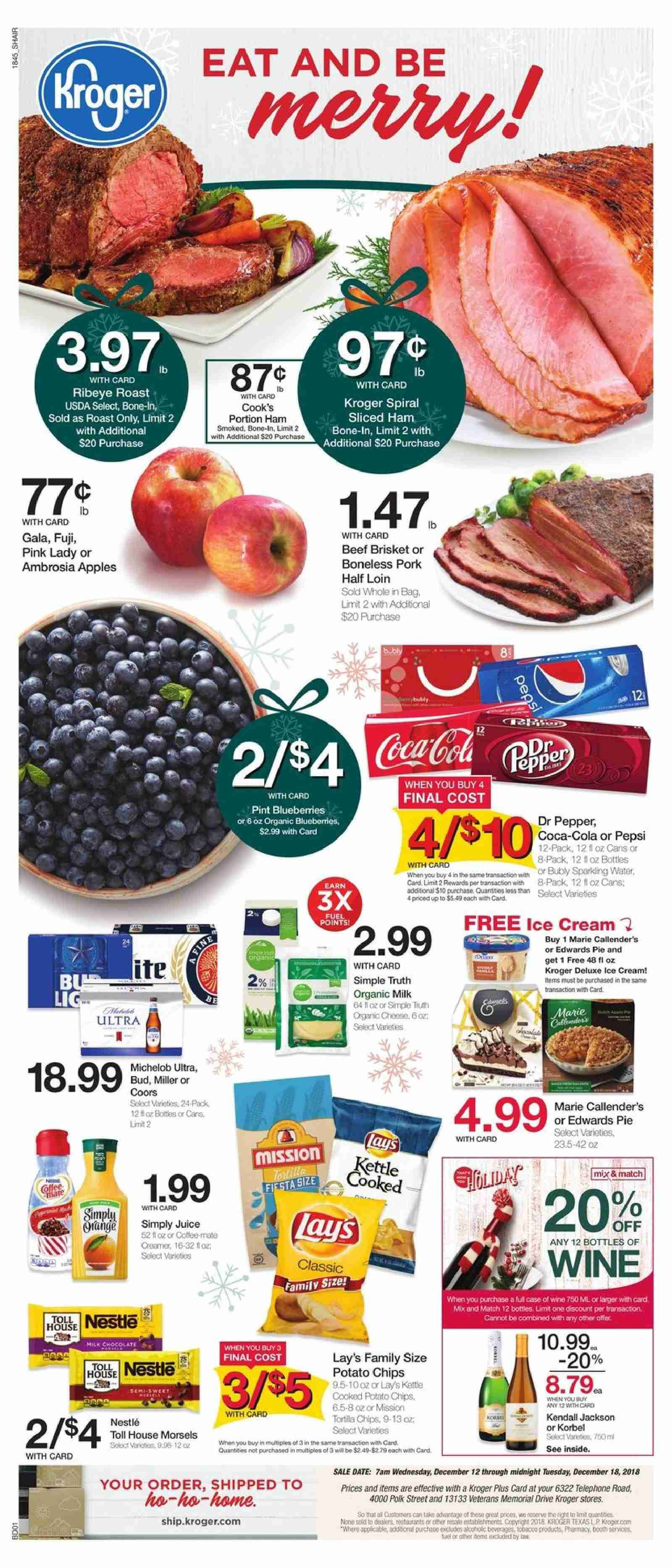 Kroger Flyer - 12.12.2018 - 12.18.2018 - Sales products - Michelob, apples, pie, ham, cheese, creamer, ice cream, chocolate, potato chips, chips, Lay's, pepper, Coca-Cola, Pepsi, juice, Dr. Pepper, sparkling water, water, wine, beef meat, pork meat, kettle, fuel. Page 1.