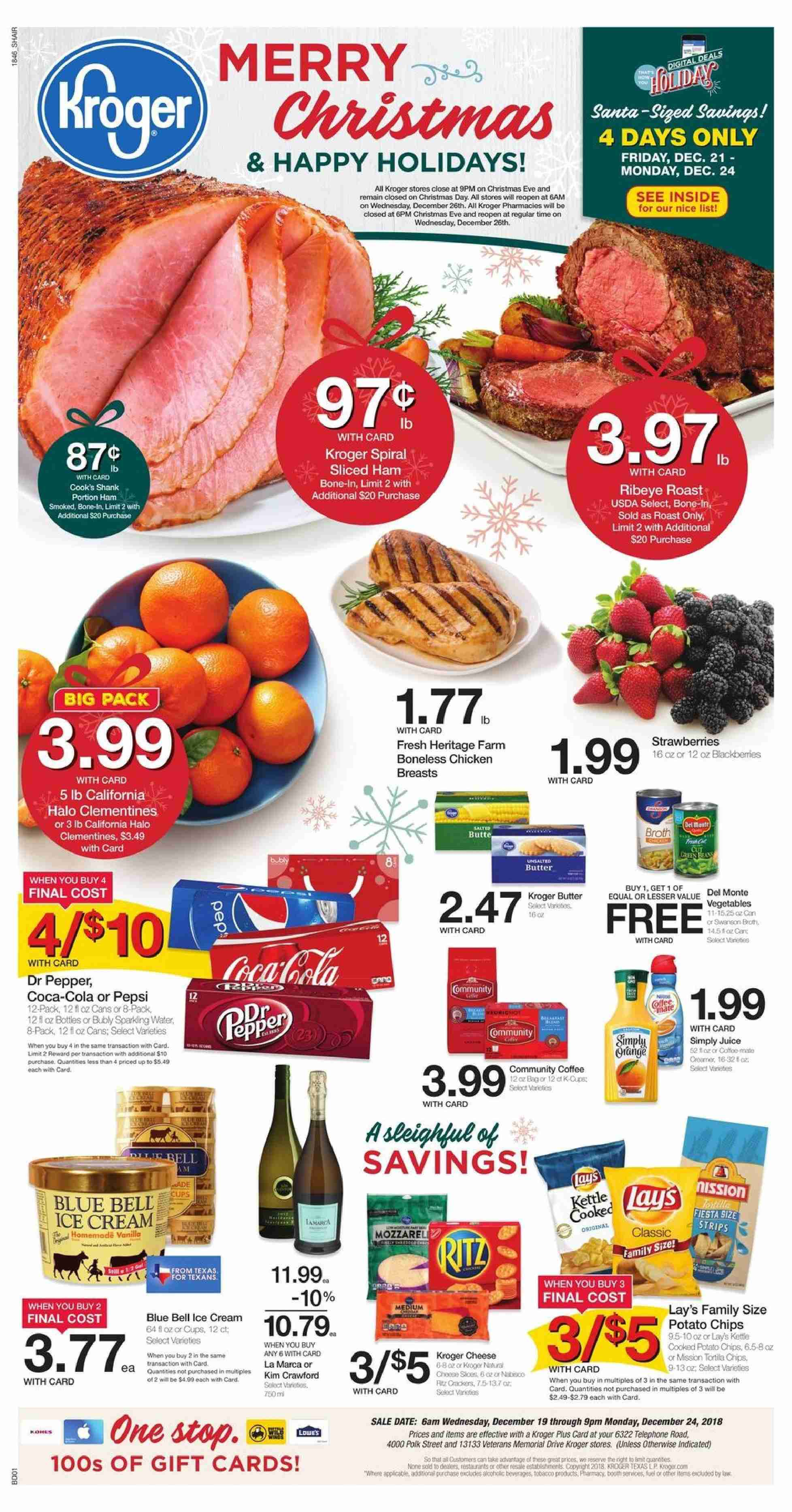Kroger Flyer - 12.19.2018 - 12.24.2018 - Sales products - butter, clementines, coca-cola, coffee, del monte, ham, ice cream, polk, potato chips, chicken, chicken breast, pepsi, chips, cheese, juice, pepper, lay's. Page 1.