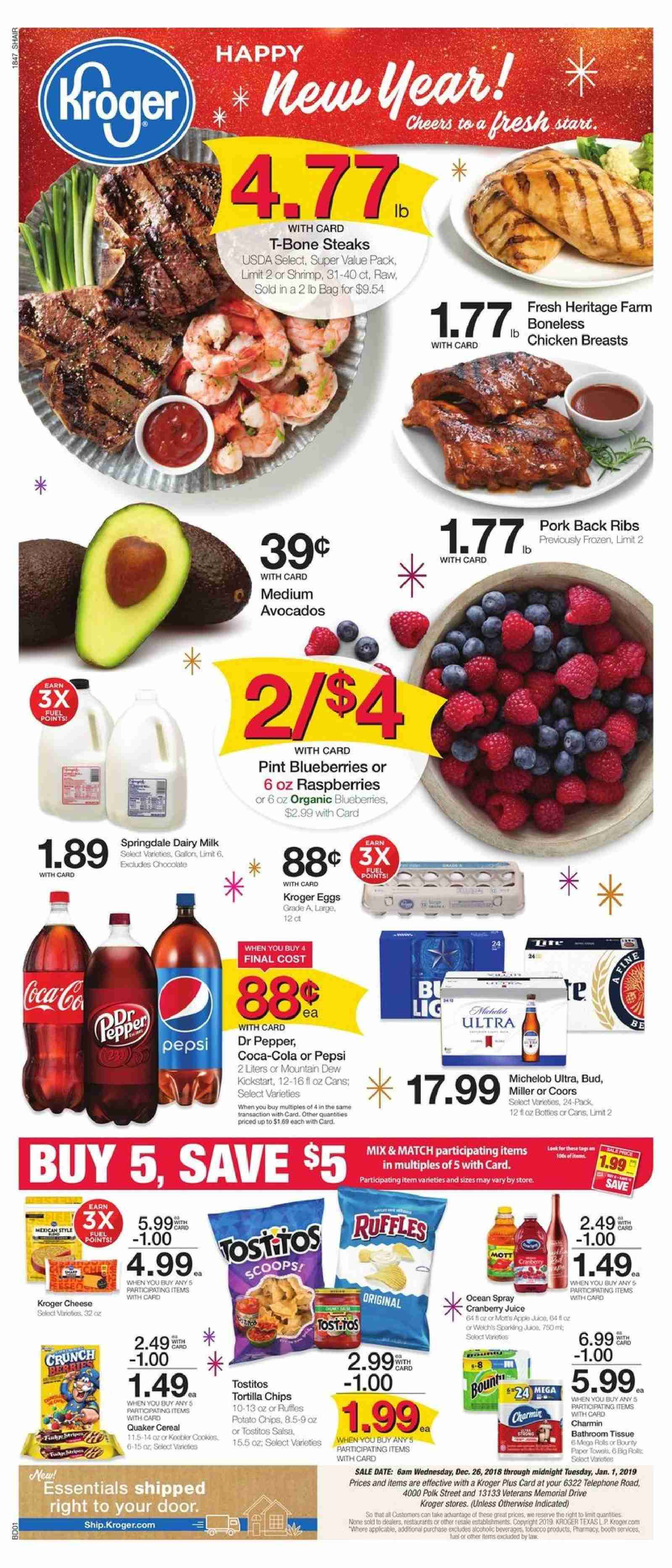 Kroger Flyer - 12.26.2018 - 01.01.2019 - Sales products - avocado, bag, bathroom, blueberries, cereals, coca-cola, door, frozen, milk, mountain dew, raspberries, shrimp, spray, t-bone steak, tortilla chips, towel, polk, pork meat, potato chips, chicken, chicken breast, paper towel, pepsi, organic, chips, chocolate, cheese, pepper, salsa, cereal. Page 1.