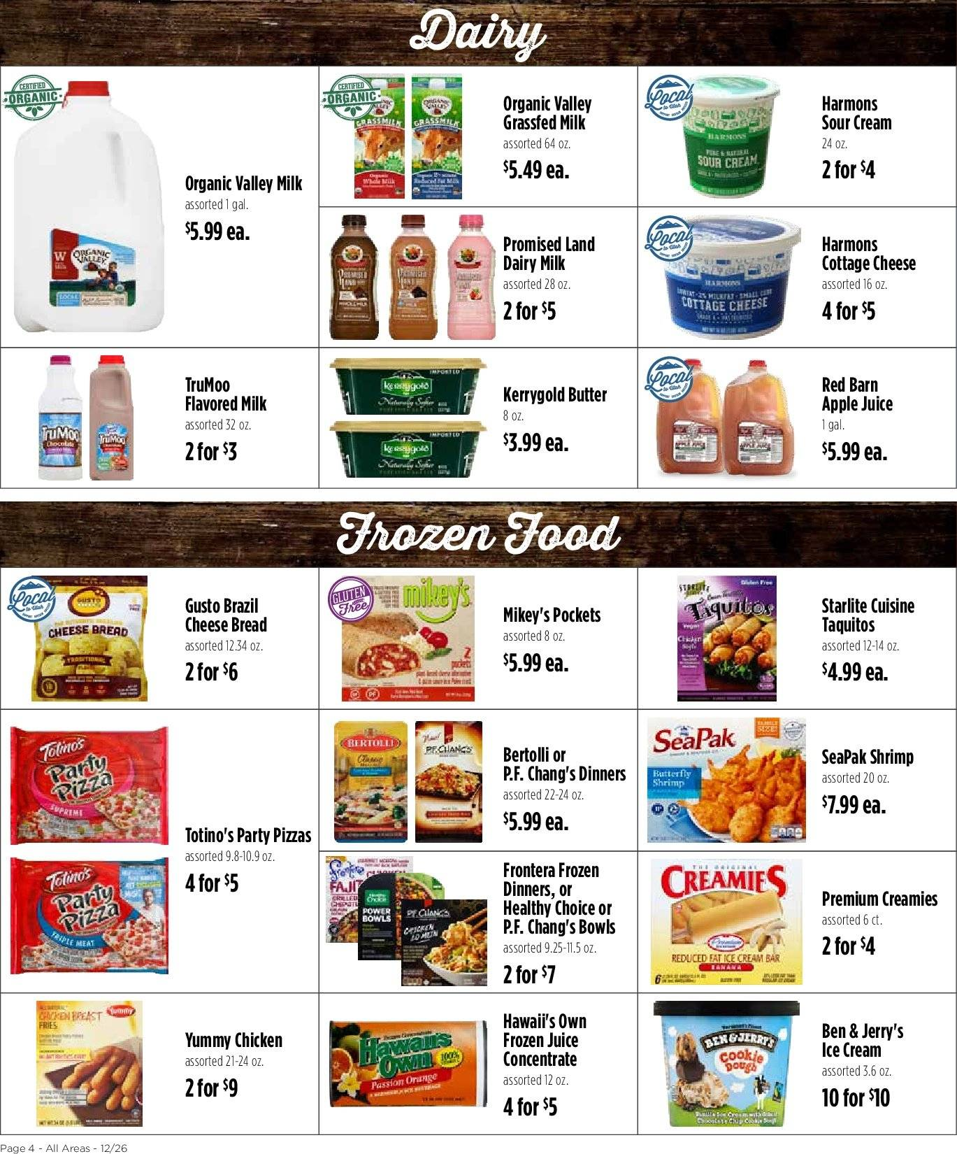 Harmons Flyer - 12.26.2018 - 12.31.2018 - Sales products - apple juice, apples, bowl, bread, butter, cottage cheese, frozen, milk, shrimp, sour cream, ice cream, chicken, organic, cheese, juice. Page 4.