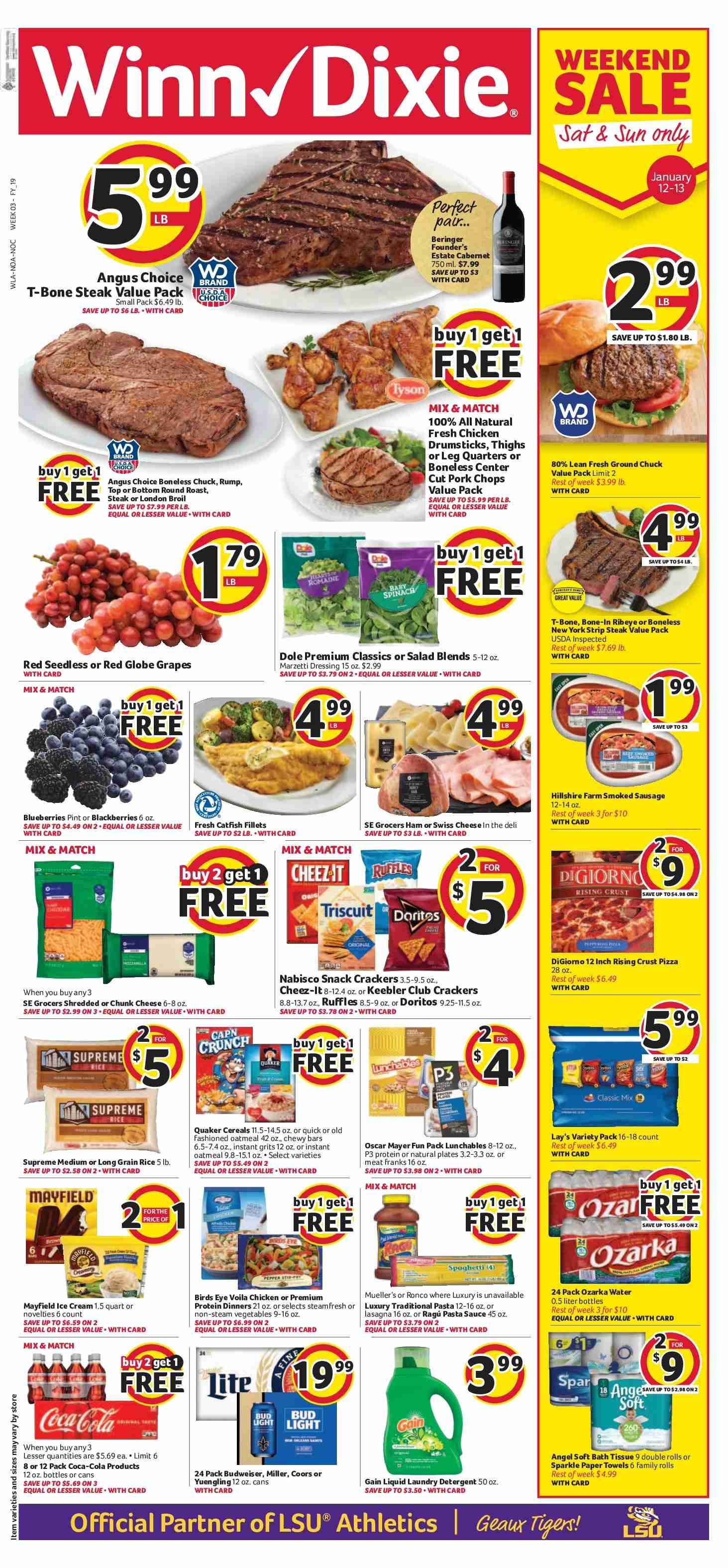 Winn Dixie Flyer - 01.09.2019 - 01.15.2019 - Sales products - angel, bath, bath tissue, blackberries, blueberries, bottom, budweiser, catfish, coca-cola, crackers, detergent, doritos, gain, grapes, ground chuck, red globe grapes, rice, sausage, smoked sausage, spaghetti, swiss cheese, t-bone steak, towel, ham, ice cream, pizza, plate, protein, chicken, chicken drumsticks, paper towel, pasta sauce, oatmeal, steak, cheese, dressing, vegetables, snack, grits, pasta, bud light, salad, sauce. Page 1.