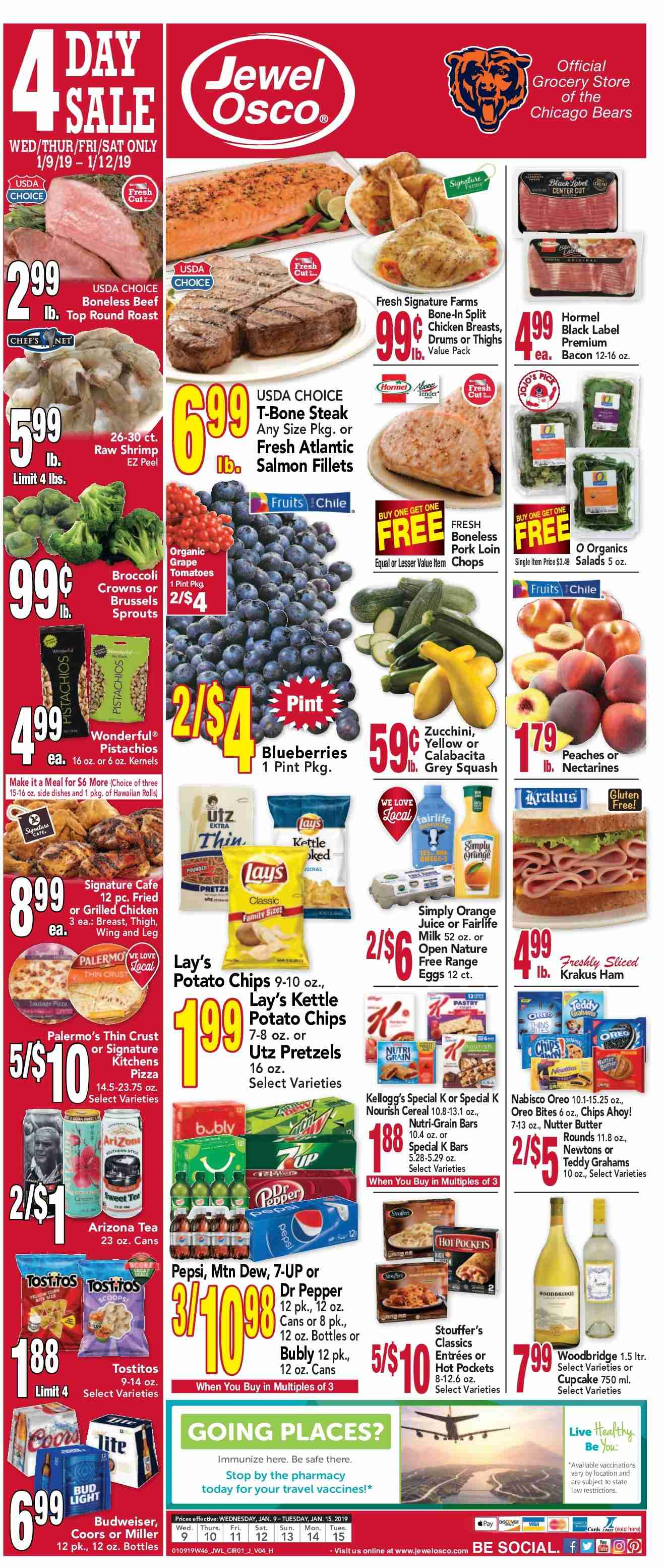 Jewel Osco Flyer - 01.09.2019 - 01.15.2019 - Sales products - bacon, beef meat, blueberries, broccoli, brussels sprouts, budweiser, butter, cupcake, cupcakes, grapes, milk, nectarines, safe, salmon, shrimp, squash, t-bone steak, tea, tomatoes, ham, hot pocket, pork loin, pork meat, potato chips, pretzels, chicken, chicken breast, peaches, pepsi, oreo, chips, steak, juice, pepper, bud light, lay's. Page 1.