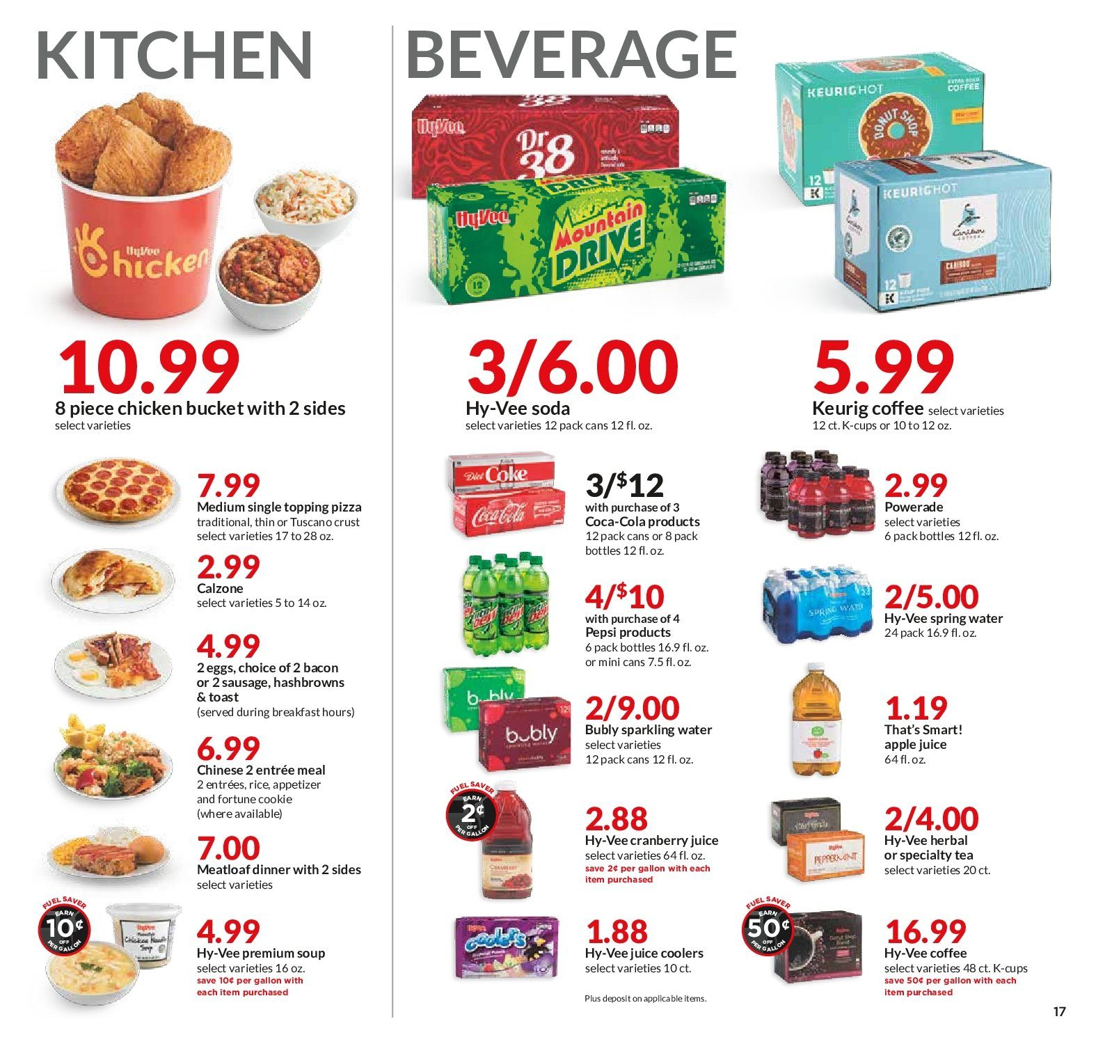 HyVee Flyer - 02.06.2019 - 02.12.2019 - Sales products - apple juice, apple, bacon, coca-cola, coffee, cranberry juice, eggs, rice, sausage, spring water, tea, hash browns, kitchen, pizza, powerade, pepsi, soda, water, juice, soup, sparkling water, appetizer, topping, bucket. Page 17.