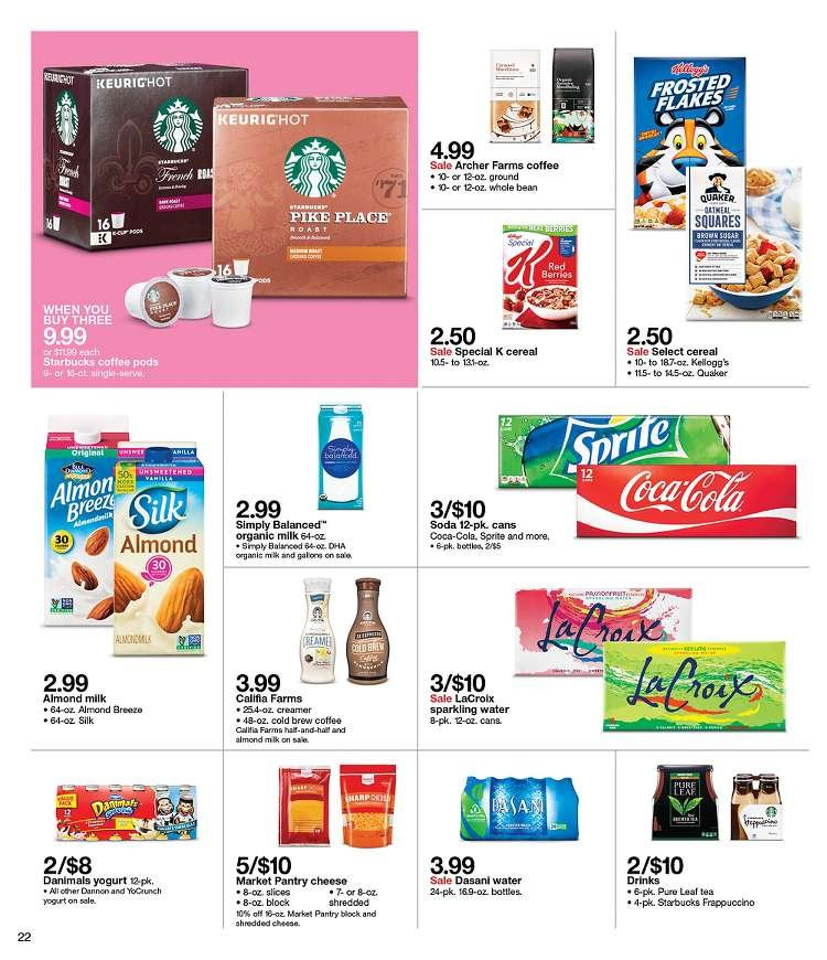 Target Flyer - 02.10.2019 - 02.16.2019 - Sales products - almond milk, archer, cereals, coca-cola, coffee, coffee pods, milk, sprite, starbucks, tea, yogurt, pike, organic, soda, water, cheese, creamer, sparkling water, cereal. Page 22.