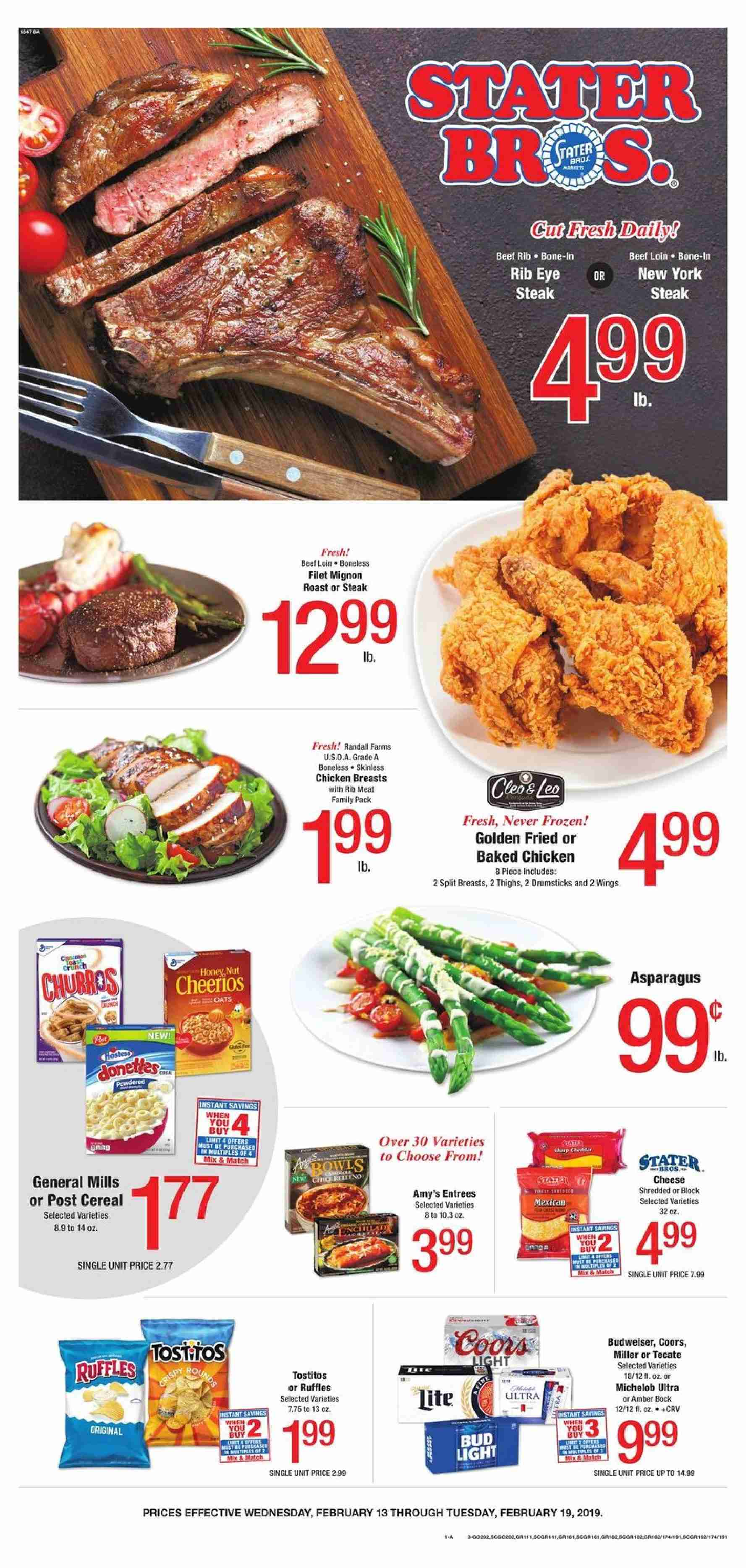 Stater Bros. Flyer - 02.13.2019 - 02.19.2019 - Sales products - Budweiser, Coors, Michelob, asparagus, cheese, cereals, Cheerios, honey, chicken, chicken breast, beef meat, steak, Frozen. Page 1.