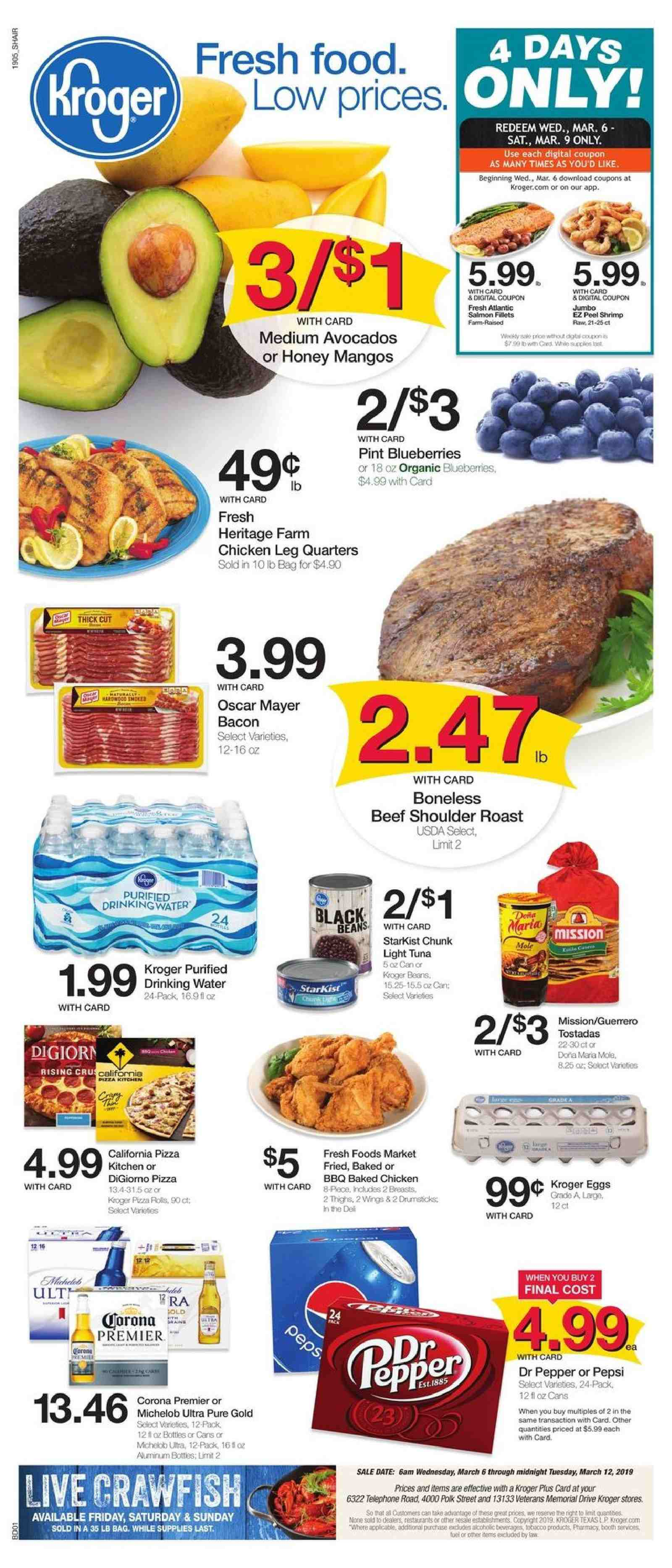Kroger Flyer - 03.06.2019 - 03.12.2019 - Sales products - Corona, Michelob, avocado, blueberries, mango, pizza rolls, rolls, salmon, tuna, shrimps, pizza, bacon, eggs, beans, crawfish, light tuna, pepper, honey, Pepsi, Dr. Pepper, water, chicken, beef meat, fuel. Page 1.