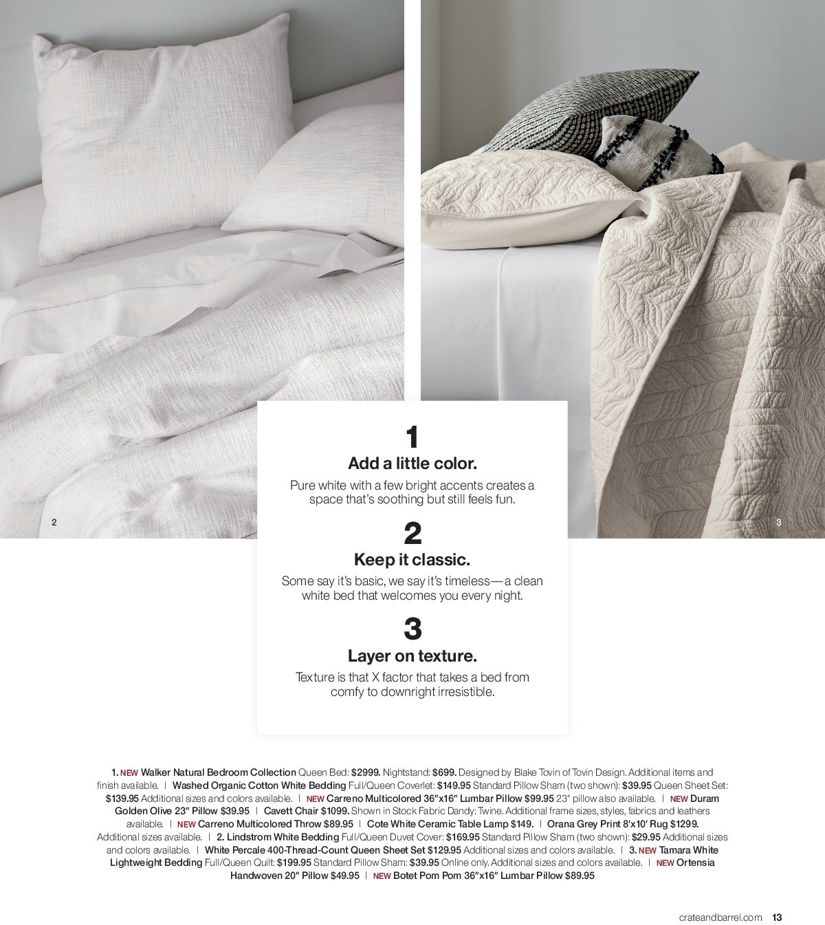 Crate & Barrel Flyer - 03.01.2019 - 03.31.2019 - Sales products - bed, bedding, cotton, duvet, duvet cover, frame, lamp, rug, sham, sheet, sheet set, table, throw, chair, pillow, queen bed, quilt, organic, thread. Page 13.