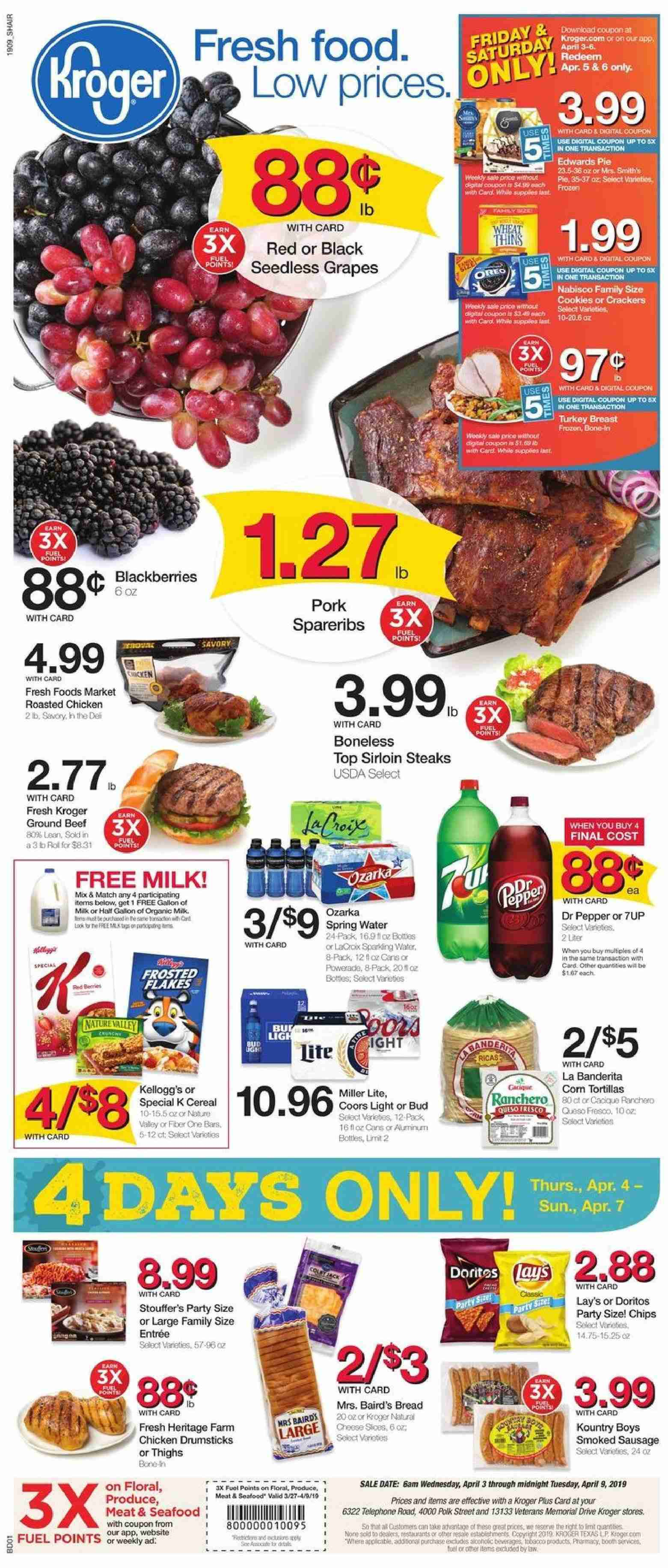Kroger Flyer - 04.03.2019 - 04.09.2019 - Sales products - beef meat, blackberries, bread, cereals, corn, corn tortillas, fuel, grapes, ground beef, milk, miller lite, sausage, seedless grapes, smoked sausage, spring water, tortillas, polk, powerade, chicken, organic, chips, pie, pepper, sparkling water, seafood, cereal, lay's, miller, coors, dr. pepper, meat. Page 1.