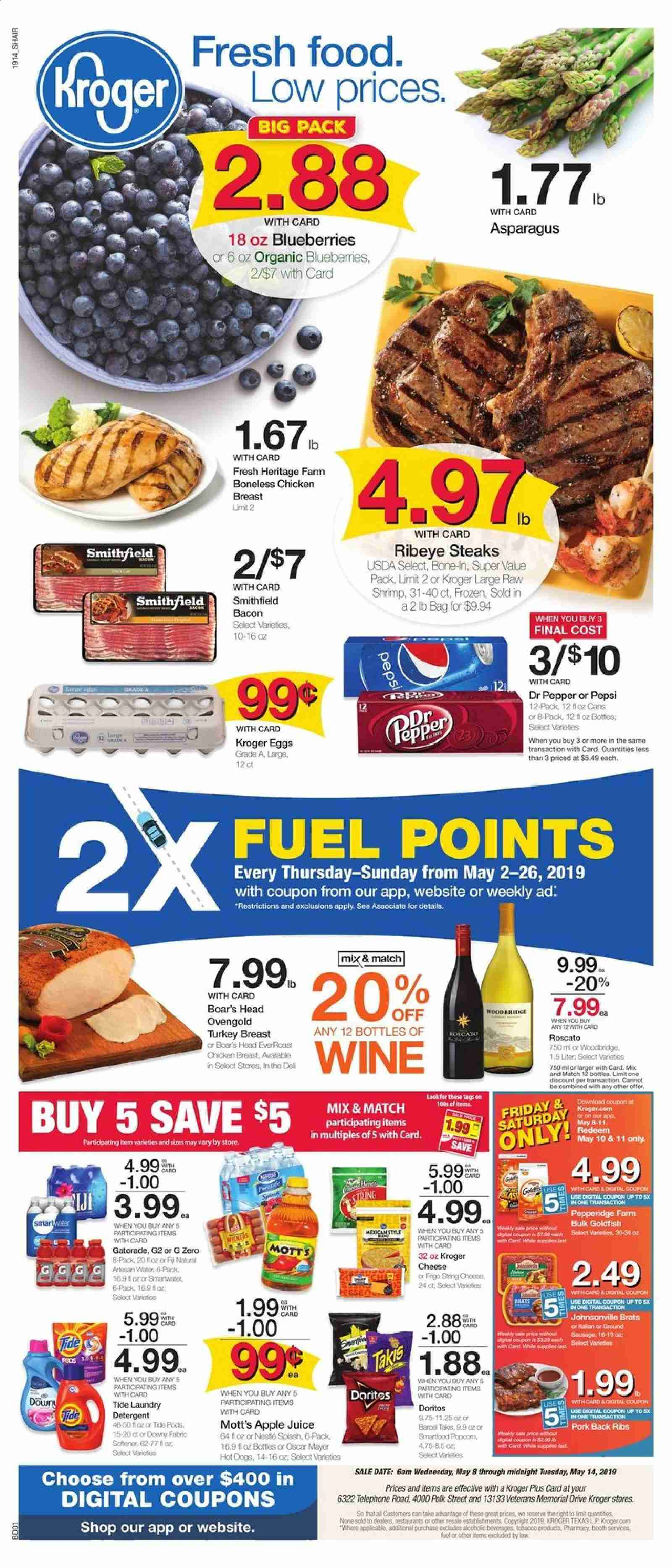 Kroger Flyer - 05.08.2019 - 05.14.2019 - Sales products - asparagus, blueberries, Apple, shrimps, hot dog, apple juice, juice, wine, turkey, turkey breast, chicken, chicken breast, pork meat, Downy, Tide, Frozen, fuel. Page 1.