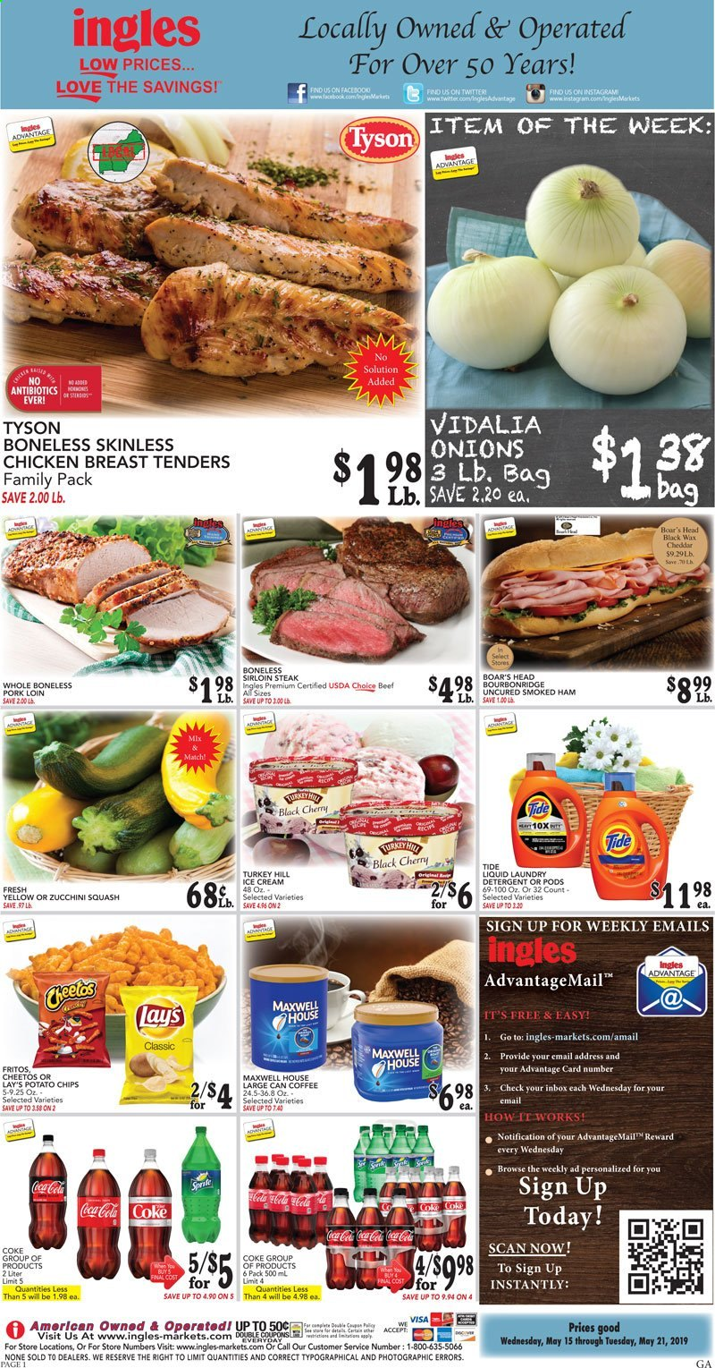 Ingles Flyer - 05.15.2019 - 05.21.2019 - Sales products - squash, zucchini, onion, ham, smoked ham, ice cream, potato chips, Cheetos, chips, Lay's, Fritos, Coca-Cola, coffee, Maxwell House, turkey, chicken, chicken breast, steak, pork loin, pork meat, detergent, Tide, laundry detergent. Page 1.