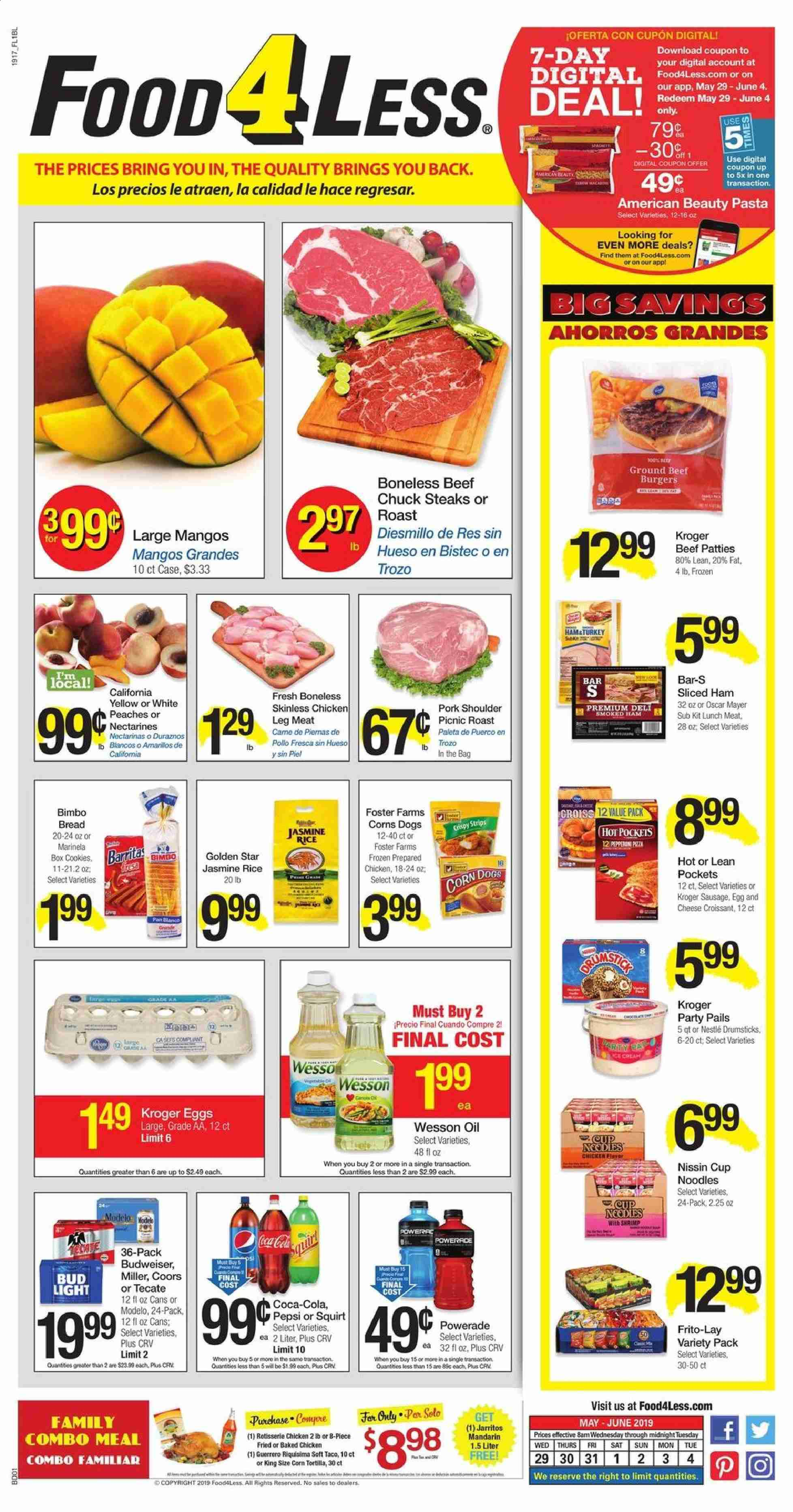 Food 4 Less Flyer - 05.29.2019 - 06.04.2019 - Sales products - Bud Light, Coors, corn, mango, croissant, ham, sausage, lunch meat, cheese, eggs, Nestlé, rice, noodle, jasmine rice, pasta, oil, Coca-Cola, chicken, beef meat, pork meat, pork shoulder, Frozen, croissants. Page 1.