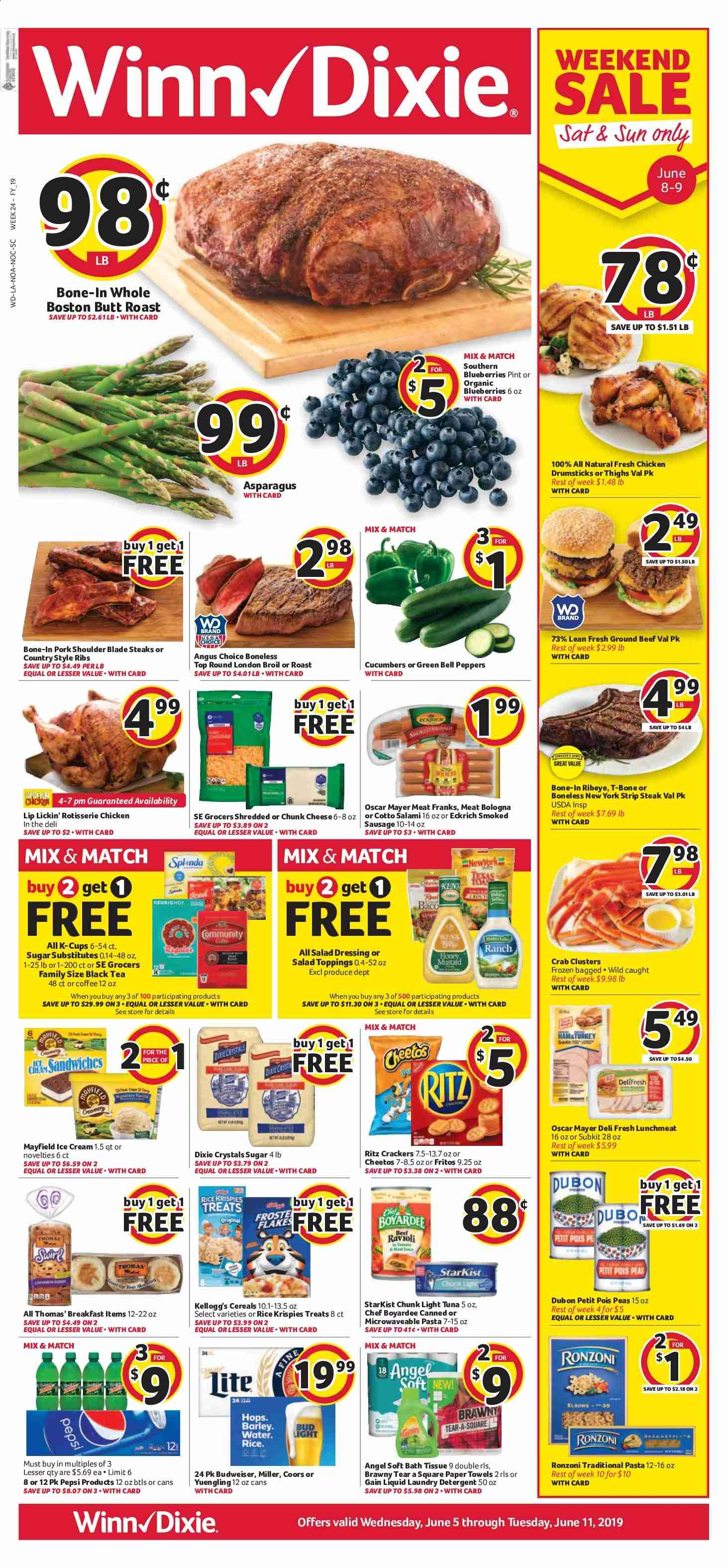 Winn Dixie Flyer - 06.05.2019 - 06.11.2019 - Sales products - Budweiser, Bud Light, Coors, Yuengling, asparagus, bell peppers, cucumbers, peas, peppers, blueberries, chicken, chicken legs, beef meat, steak, ground beef, pork meat, pork shoulder, tuna, crab, salami, sausage, smoked sausage, cheese, ice cream, cracker, crackers, Cheetos, light tuna, barley, cereals, Fritos, ranch dressing, dressing, salad dressing, Pepsi, water, tea, coffee, bath tissue, paper towel, detergent, Gain, laundry detergent, ribs, cotto. Page 1.