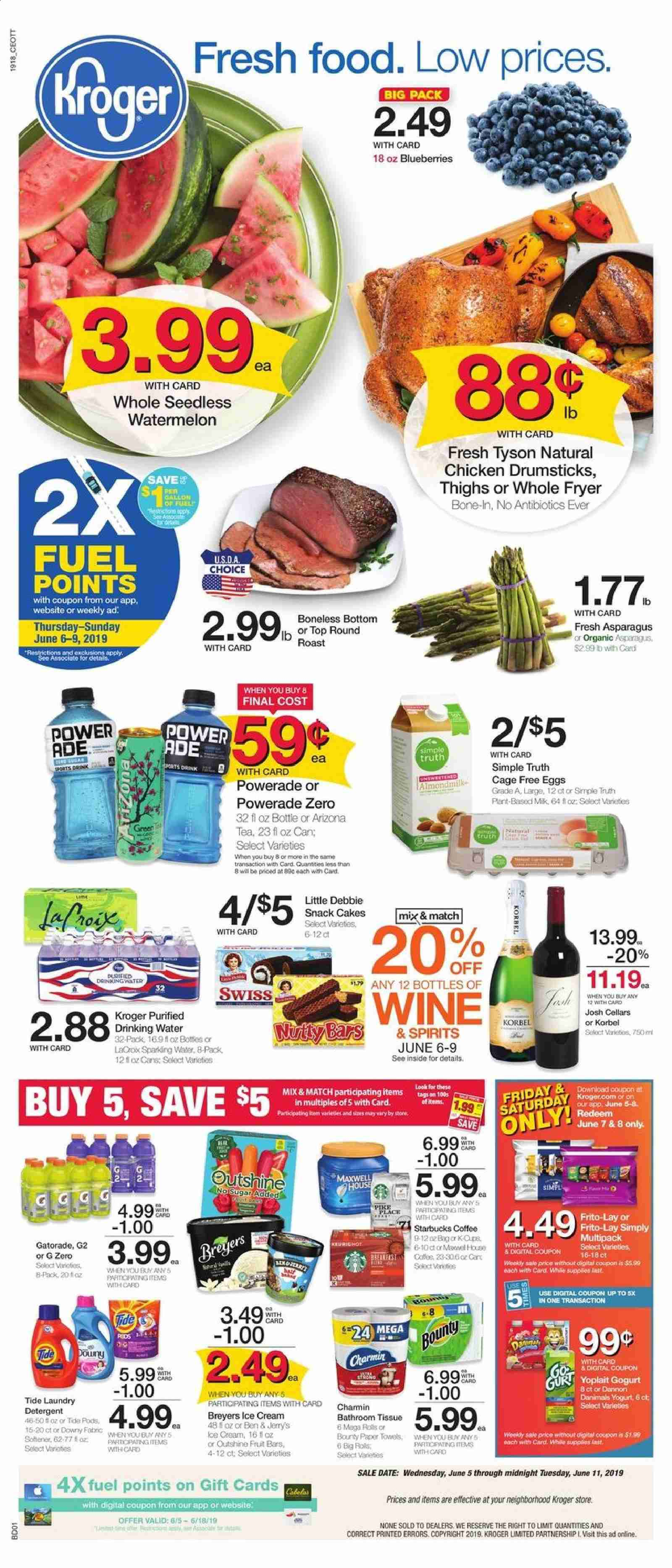 Kroger Flyer - 06.05.2019 - 06.11.2019 - Sales products - asparagus, blueberries, watermelon, cake, eggs, Bounty, snack, sugar, Powerade, water, green tea, tea, wine, chicken, chicken legs, paper towel, detergent, Downy, Tide, softener, laundry detergent, pen, fryer, fuel, Starbucks, cream. Page 1.